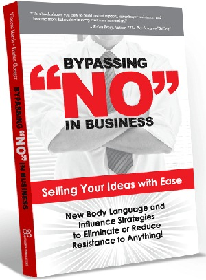 Bypassing NO In Business By Vincent Harris and Harlan Goerger