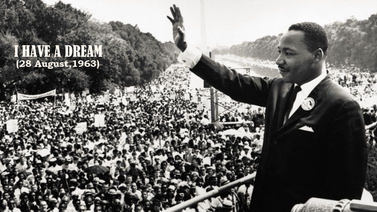 I Have A Dream - Martin Luther King Jr. (MLK)