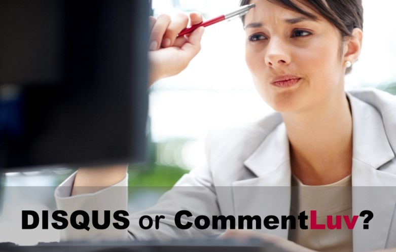 DISQUS VS CommentLuv - Which Is Better Blog Commenting System For Community And Engagement