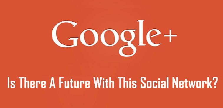 Google Plus - Is this social networking site going to live or is it another failed project from Google